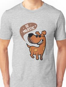 SO MAGESTIC Derpy Mutt Dog Unisex T-Shirt
