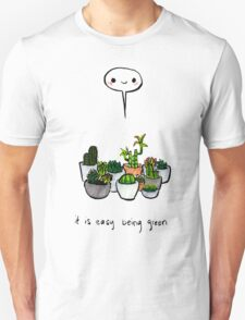 It Is Easy Being Green T-Shirt