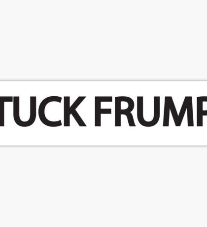 TUCK FRUMP Sticker
