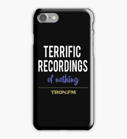 Terrific Recordings of Nothing iPhone Case/Skin