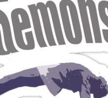 Demons Hide Sticker