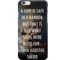 Ship quote with meaning iPhone Case/Skin