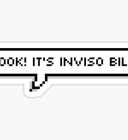 Inviso Bill! Sticker