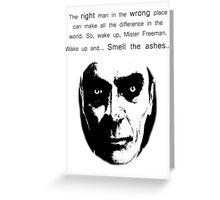 Gman | The right man... Greeting Card