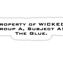 Property of WICKED - Newt Sticker