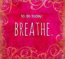 To Do Today: Breathe by MoxieMe