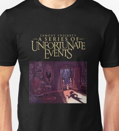 a series of unfortunate events tv series Unisex T-Shirt