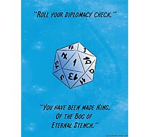 Diplomacy Check - Bog of Eternal Stench - d20 fail  Photographic Print
