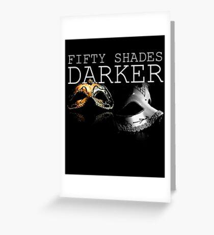 Fifty Shades Darker Mask - Black Greeting Card