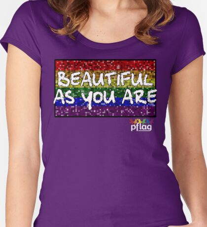 Beautiful As You Are - PFLAG Capital Region Mardi Gras Shirt 2017 Women's Fitted Scoop T-Shirt