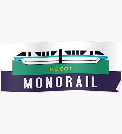 Monorail Epcot Sign Poster