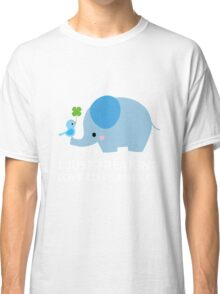 I Just Freaking Love Elephants Okay Funny Quote Classic T-Shirt