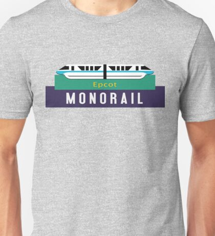 Monorail Epcot Sign Unisex T-Shirt