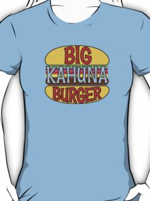 Big Kahuna Burger Tee T-Shirt