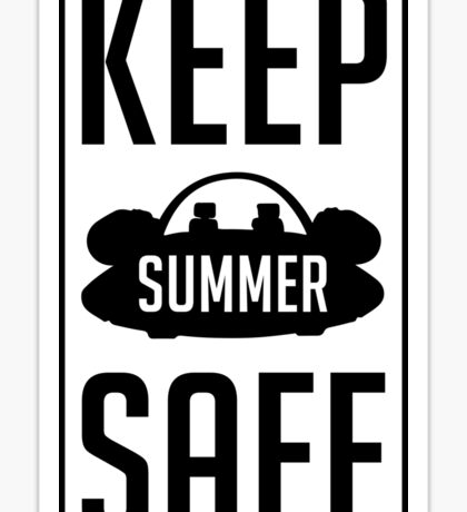 Keep Summer Safe - Rick and Morty Sticker