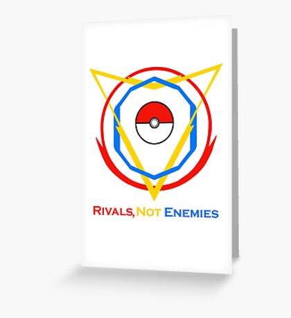 Pokemon Go: Rivals, Not Enemies Greeting Card