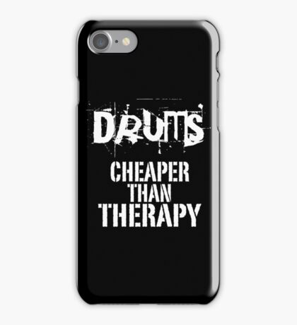 Drums, Cheaper Than Therapy copy iPhone Case/Skin