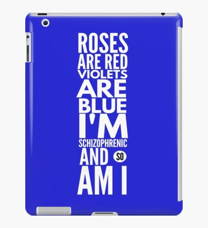Roses Are Red, Violets Are Blue... iPad Case/Skin