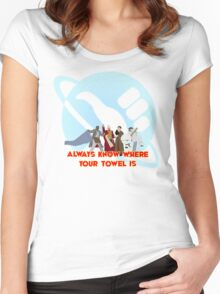 Always know where your towel is Women's Fitted Scoop T-Shirt