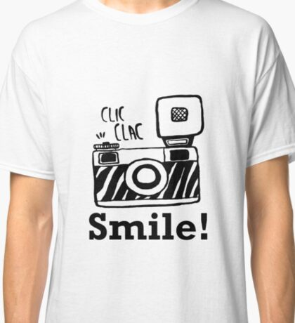 Smile For Camera - Photographer - Photo - Photography Gift Classic T-Shirt