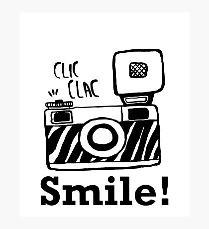 Smile For Camera - Photographer - Photo - Photography Gift Photographic Print