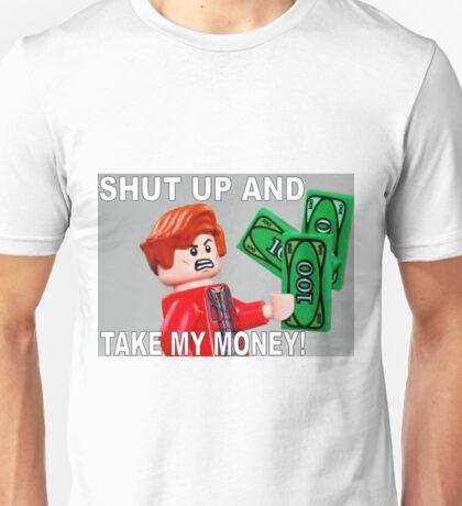 Shut Up And Take My Money! Unisex T-Shirt
