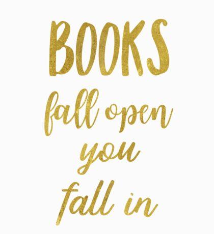 Books fall open you fall in. Gold Sticker