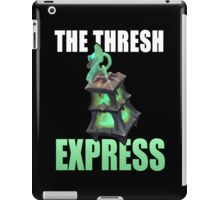 The Thresh Express | Please Like and Share :) iPad Case/Skin