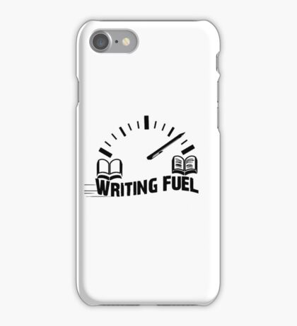 Writing Fuel - Writers - Book - Authors Students Teachers Lecturers - Essay - Reading - Novel  iPhone Case/Skin