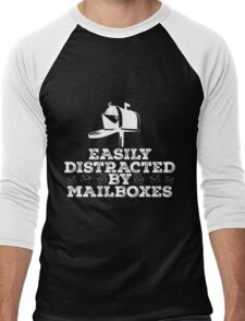 Easily distracted by Mailboxes copy Men's Baseball ¾ T-Shirt