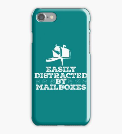 Easily distracted by Mailboxes copy iPhone Case/Skin
