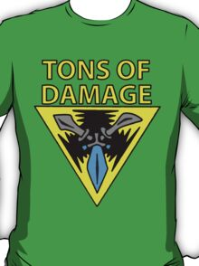 Trinity Force - TONS OF DAMAGE! T-Shirt