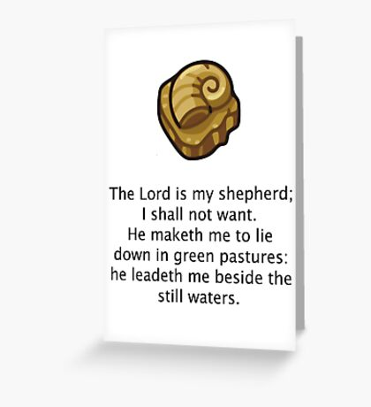 The Lord Helix is my shephard Greeting Card
