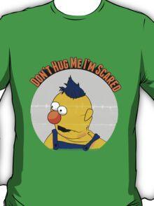 Don't Hug Me I'm Scared T-Shirt
