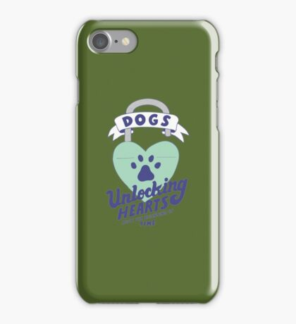 Dogs, Unlocking Hearts Since The Beginning of time copy iPhone Case/Skin