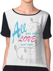 All you need is LOVE...and cake Chiffon Top