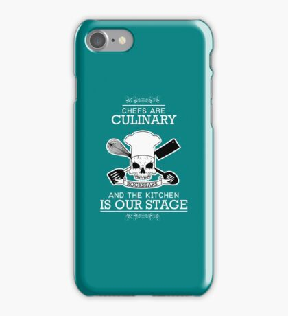 Chefs are culinary, and the kitchen is our stage copy iPhone Case/Skin
