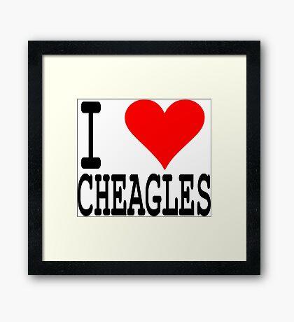 I LOVE CHEAGLES Framed Print