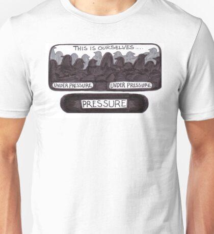 Under Pigeon Pressure Unisex T-Shirt