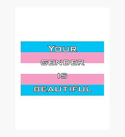 Gender is Beautiful Transgender Photographic Print