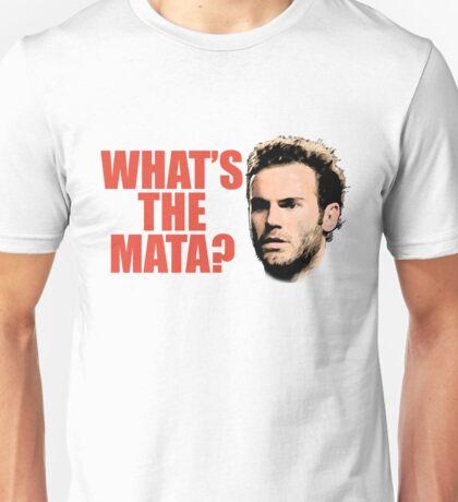What's The Mata? Unisex T-Shirt