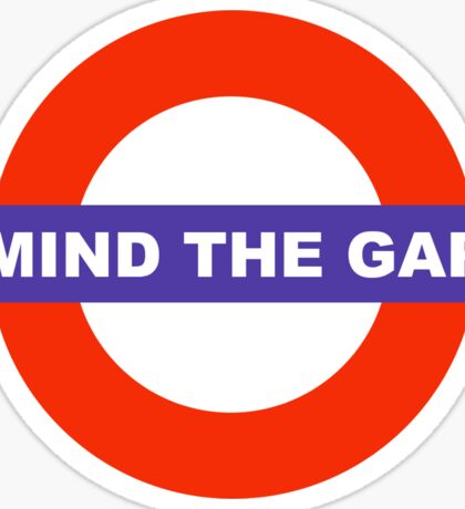 mind the gap Sticker
