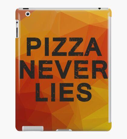 Pizza never lies iPad Case/Skin