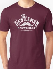 The Gentleman Knows Best T-Shirt