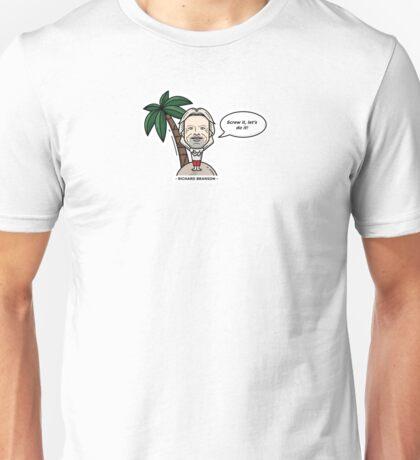 Richard Branson - LETS DO IT! Unisex T-Shirt
