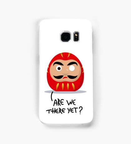 Restless Daruma - Are we there yet? Samsung Galaxy Case/Skin