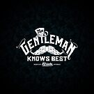 The Gentleman Knows Best by Rob Stephens