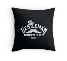 The Gentleman Knows Best Throw Pillow