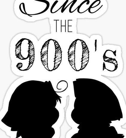 I've Loved You Since the 900's [Hetalia] Sticker
