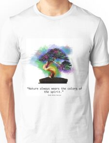 Nature Always Wears the Colors of the Spirit Unisex T-Shirt